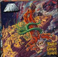 gama_bomb_tales_from_the_grave_in_space.jpg